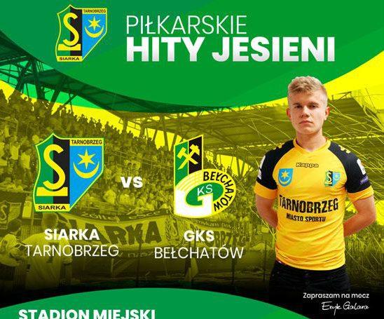 Siarka vs GKS Bełchatów