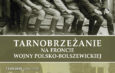 Tarnobrzeżanie na froncie wojny polsko-bolszewickiej